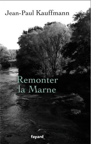 Jean-Paul-Kauffmann-Remonter-la-Marne