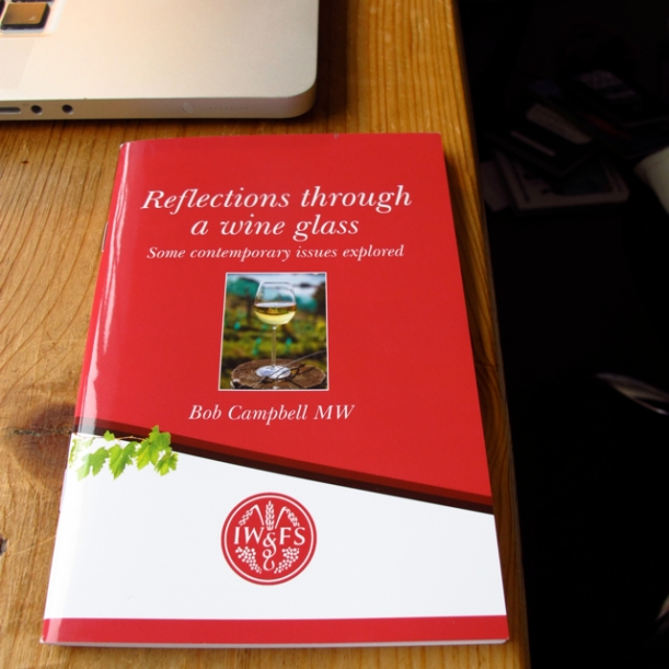 Bob Campbell MW's excellent Reflections through a wine glass