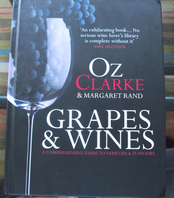 Oz Clarke and Margaret Rand: Grapes & Wines