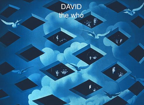David The Who